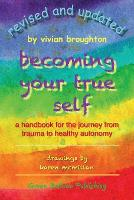 Becoming Your True Self (Paperback)