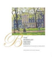 The Berkeley Square Estate: Expressions of Elegance and Excellence (Hardback)