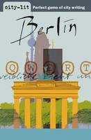 Berlin - City-Lit Series v. 5 (Paperback)