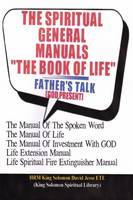 """THE SPIRITUAL GENERAL MANUALS """"THE BOOK OF LIFE"""" (Chapter One) (Paperback)"""