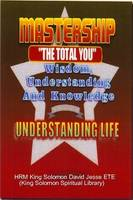 Mastership and the Understanding of Life (Paperback)