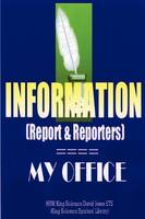 INFORMATION (Report and Reporters) (Paperback)