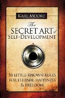 The Secret Art of Self-Development (Paperback)