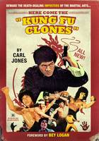 Here Come the Kung Fu Clones (Paperback)