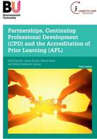 Partnerships, Continuing Professional Development (CPD) and the Accreditation of Prior Learning (APL) (Paperback)