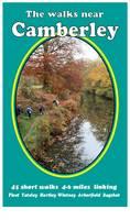 The Walks Near Camberley: 45 Short Walks 4-6 Miles Linking Fleet, Yateley, Hartley, Wintney, Arborfield, Bagshot - The Walks Near (Paperback)