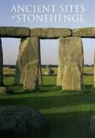 Ancient Sites of Stonehenge
