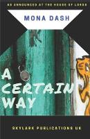A Certain Way (Paperback)