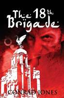 The 18th Brigade - Soft Target Series (Paperback)