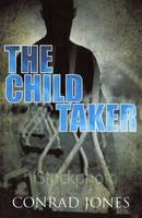 The Child Taker - Soft Target Series (Paperback)