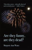 Are They Funny, are They Dead? (Paperback)