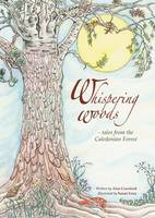 Whispering Woods: Tales from the Caledonian Forest (Paperback)