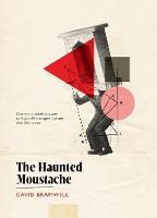 The Haunted Moustache (Hardback)