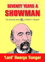 Seventy Years a Showman: New Edition (Paperback)