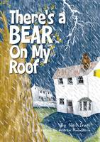 There's a Bear on My Roof (Paperback)