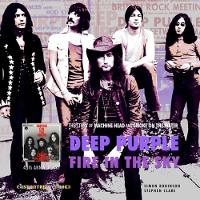Deep Purple: Fire in the Sky: The Story of Smoke on the Water and Machine Head (Paperback)