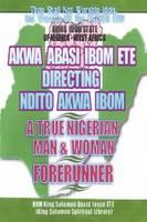 Ndito Akwa Ibom State - A True Nigerian Man and Woman (Paperback)