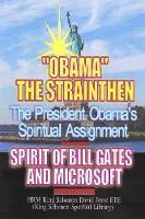 Obama?s Spiritual Assignment and Bill Gates of Microsoft (Paperback)