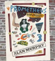 Prometheus Unplugged (Paperback)