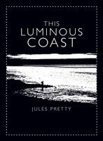 This Luminous Coast (Hardback)