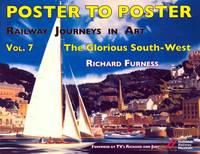 Railway Journeys in Art Volume 7: The Glorious South-West: 7