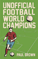Unofficial Football World Champions (Paperback)