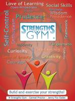 Strengths Gym - Build and Exercise Your Strengths!