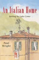An Italian Home: Settling by Lake Como (Paperback)
