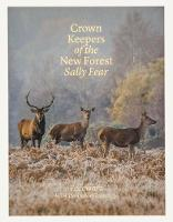 Crown Keepers of the New Forest