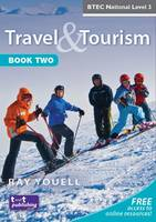 Travel and Tourism for BTEC National: Bk. 2 (Paperback)