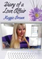 Diary of a Love Affair: A Story of Online Love (Paperback)