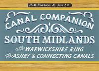 South Midlands & Warwickshire Ring: Ashby & Connecting Canals - Pearson's Canal Companions (Paperback)