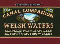 Welsh Waters: Shropshire Union, Llangollen, Brecon and Montgomery Canals - Pearson's Canal Companions S. (Paperback)