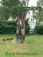 Cheltenham Gyratory - a Nice Walk (Paperback)