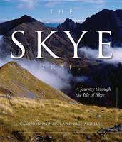 The Skye Trail: A Journey Through the Isle of Skye (Hardback)