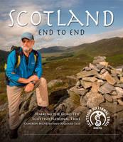 Scotland End to End: Walking the Gore-Tex Scottish National Trail (Hardback)