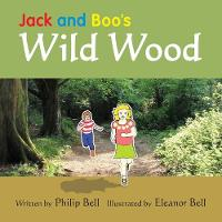 Jack and Boo's Wild Wood - Jack and Boo 2 (Paperback)