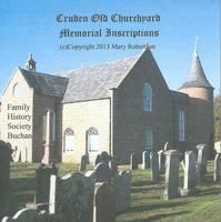 Cruden Old Churchyard Memorial Inscriptions (CD-ROM)