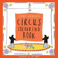 Zero Lubin's Circus Colouring Book - Zero Lubin's Colouring and Activity Books 4 (Paperback)