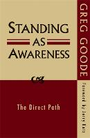 Standing as Awareness: The Direct Path (Paperback)