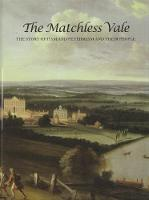 The Matchless Vale: The Story of Ham and Petersham and Their People (Hardback)