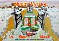 An Ice Surprise for Muddy - Muddy Waters No. 7 (Paperback)