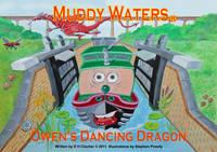Owen's Dancing Dragon - Muddy Waters 10 (Paperback)