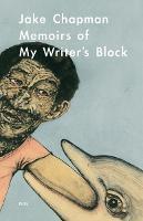 Memoirs of My Writer's Block (Paperback)