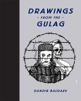 Drawings from the Gulag (Hardback)