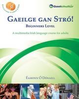 Gaeilge Gan Stro! - Beginners Level