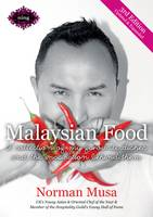 Malaysian Food: A collection of my favourite dishes and the inspiration behind them (Paperback)
