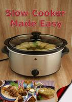 Slow Cooker Made Easy - Made Easy (Spiral bound)