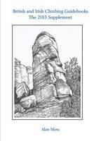 British and Irish Climbing Guidebooks: The 2013 Supplement (Paperback)