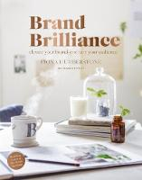 Brand Brilliance: Elevate Your Brand, Enchant Your Audience (Paperback)
